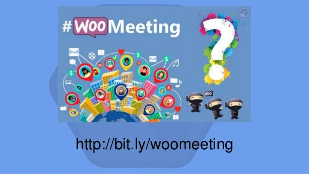 http://bit.ly/woomeeting
