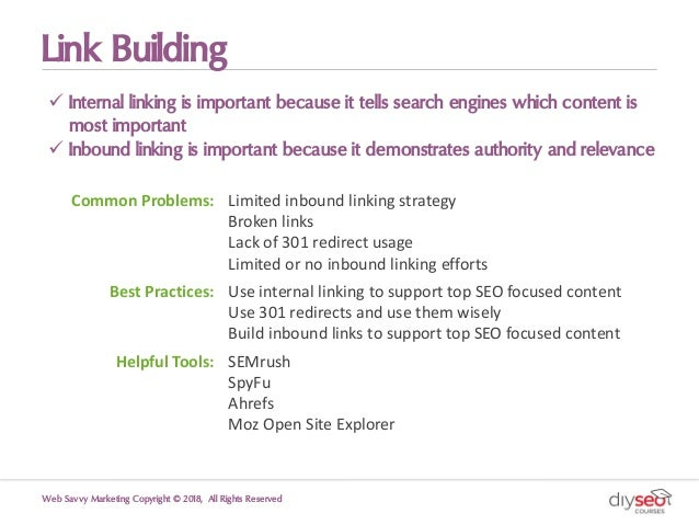 Link Building ü Internal linking is important because it tells search engines which content is most important ü Inbound li...