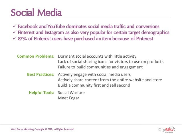 Social Media ü Facebook and YouTube dominates social media traffic and conversions ü Pinterest and Instagram as also very ...