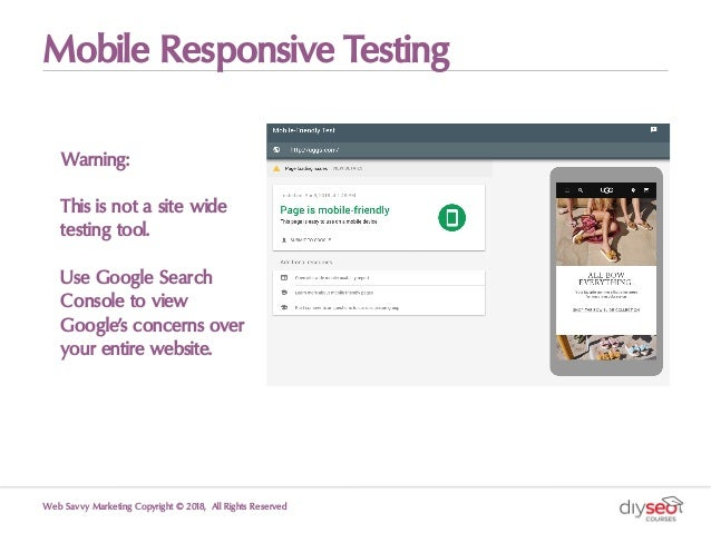 Mobile Responsive Testing Web Savvy Marketing Copyright © 2018, All Rights Reserved Warning: This is not a site wide testi...