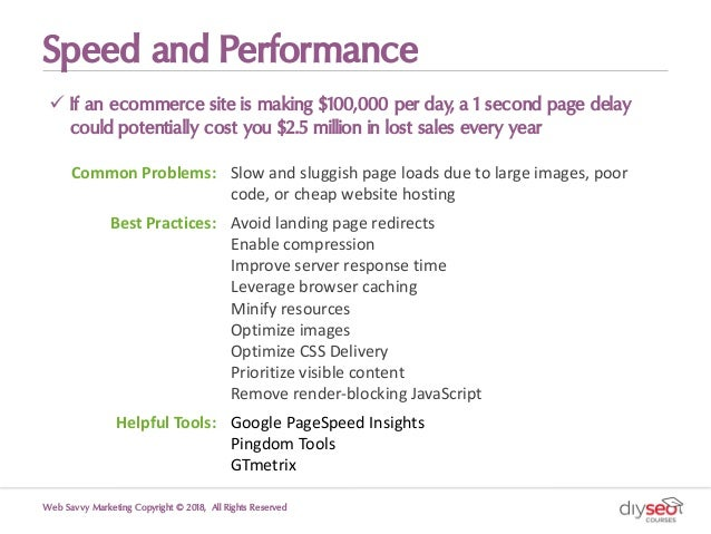 Speed and Performance ü If an ecommerce site is making $100,000 per day, a 1 second page delay could potentially cost you ...
