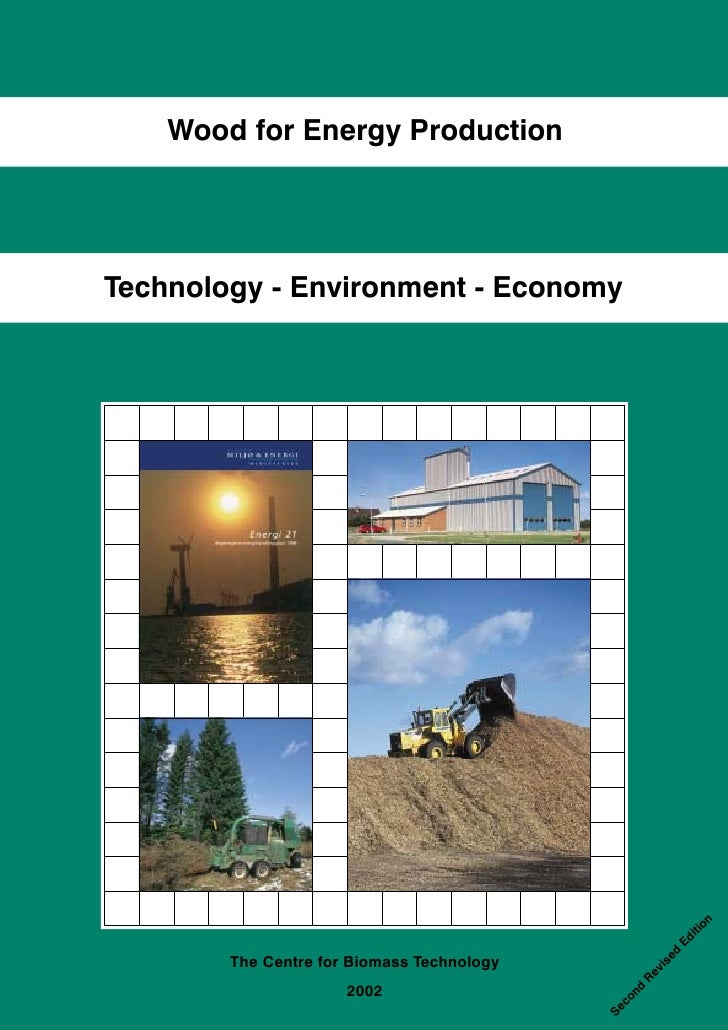 Wood for Energy Production     Technology - Environment - Economy                                                         ...