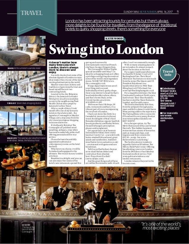 SUNDAY MAILSEVENDAYSAPRIL 16, 2017 15 ROOMAt the Jumeirah Lowndes Hotel Travel info KATIEWOOD SwingintoLondon Londonhasbee...