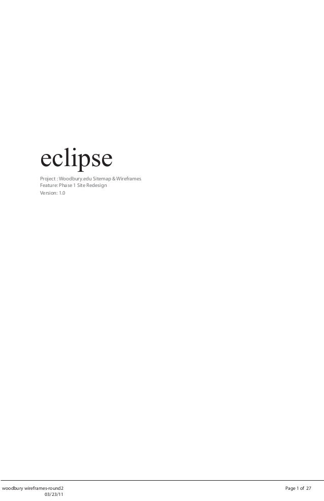 eclipse                Project : Woodbury.edu Sitemap & Wireframes                Feature: Phase 1 Site Redesign          ...