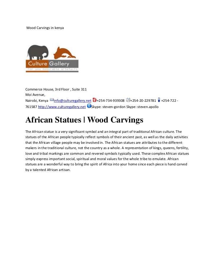 Wood Carvings in kenya<br />Commerce House, 3rd Floor , Suite 311Moi Avenue,Nairobi, Kenya info@culturegallery.net +254-7...