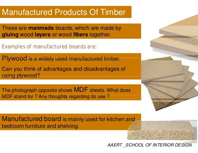 Uses Of Soft Woods Furniture Building Construction Packaging AAERT _SCHOOL  OF INTERIOR DESIGN; 26. Manufactured Products Of Timber ...