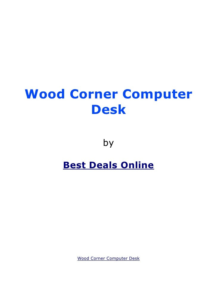Wood Corner Computer        Desk                by    Best Deals Online      Wood Corner Computer Desk