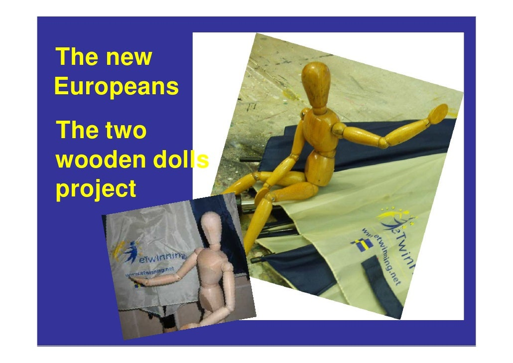 The new Europeans The two wooden dolls project