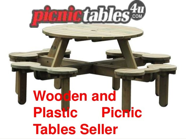 Wooden and Plastic Picnic Tables Seller