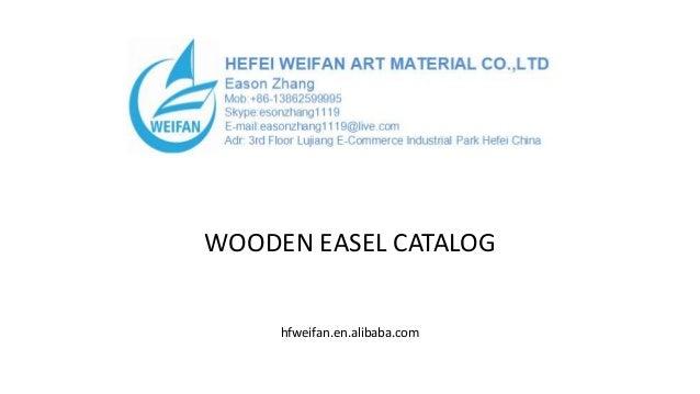WOODEN EASEL CATALOG hfweifan.en.alibaba.com