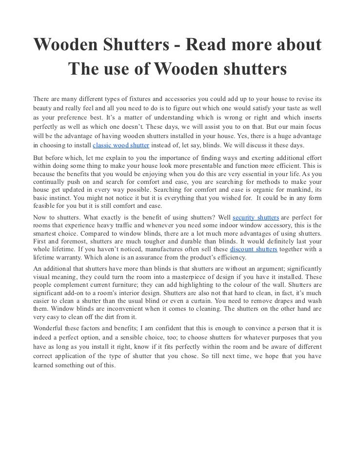 Wooden Shutters - Read more about   The use of Wooden shuttersThere are many different types of fixtures and accessories y...