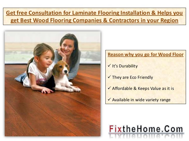 Get free Consultation for Laminate Flooring Installation & Helps you get Best Wood Flooring Companies & Contractors in you...