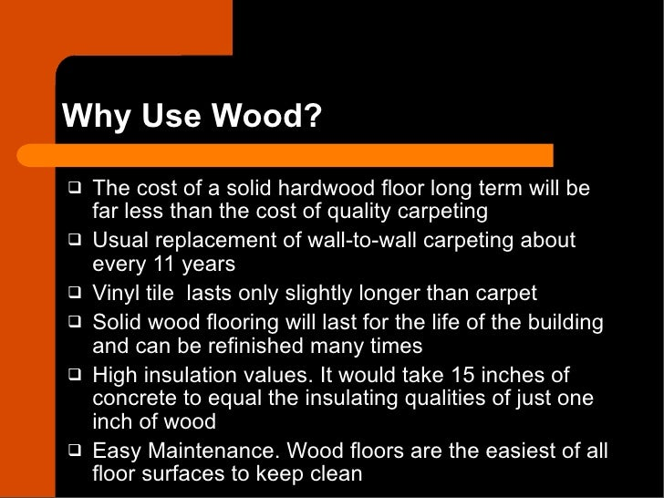 Cost Of Real Hardwood Floors Part - 27: ... 2. Why Use Wood? ? The Cost Of A Solid Hardwood Floor ...