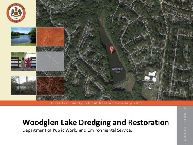 Woodglen Lake Dredging and RestorationDepartment of Public Works and Environmental Services