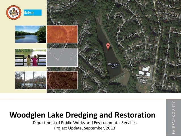 Woodglen Lake Dredging and Restoration Department of Public Works and Environmental Services Project Update, September, 20...
