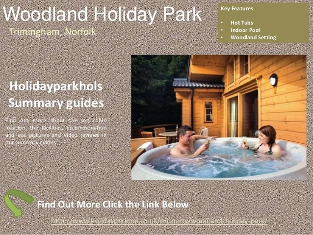 Log Cabins With Hot Tubs In Norfolk Woodland Holiday Park