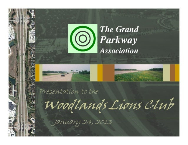 Th G d                      The Grand                            y                      Parkway                      Assoc...
