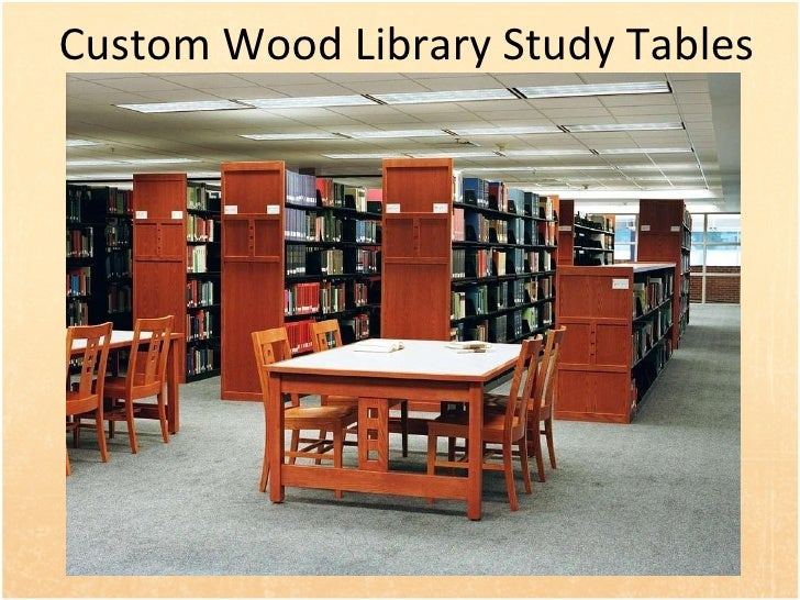 Custom Wood Library Study Tables. Wood Library Furniture and Shelving For Libraries