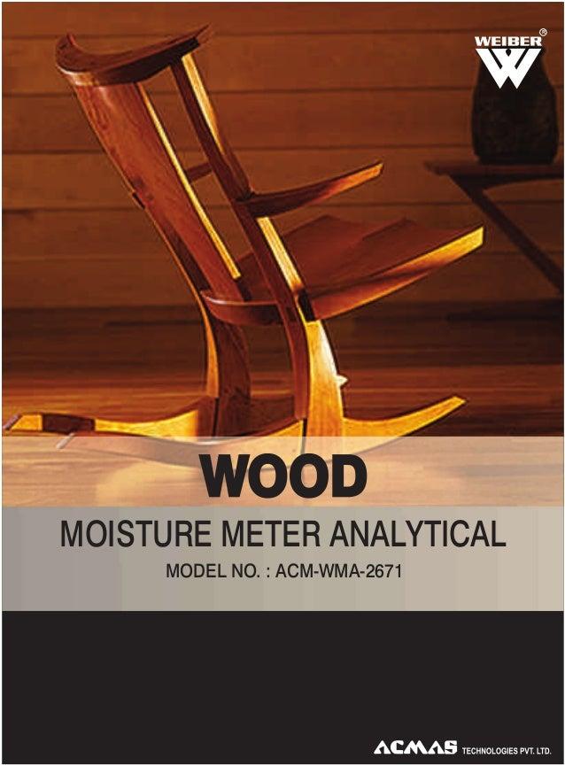 R  WOOD MOISTURE METER ANALYTICAL MODEL NO. : ACM-WMA-2671