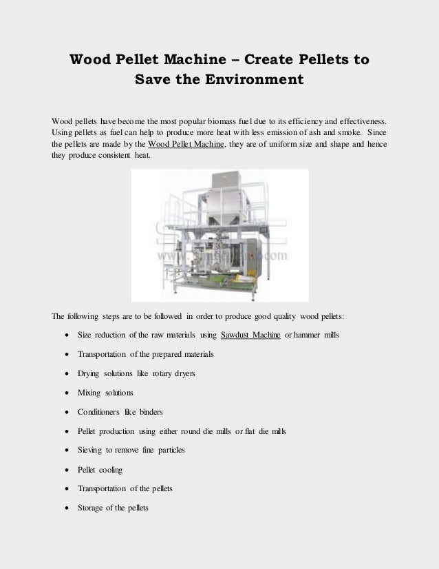 Wood Pellet Machine – Create Pellets to Save the Environment Wood pellets have become the most popular biomass fuel due to...