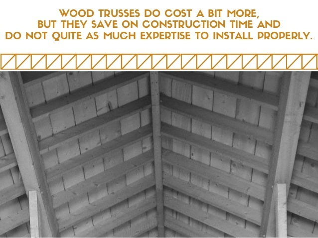5. WOOD TRUSSES DO COST ...