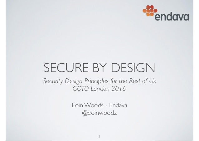 SECURE BY DESIGN Security Design Principles for the Rest of Us