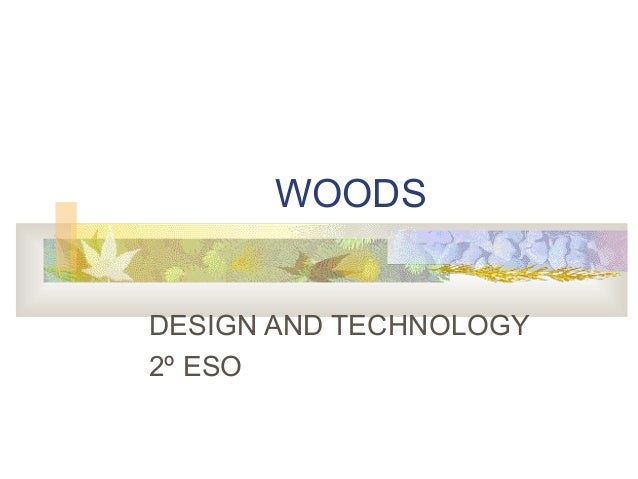 WOODS DESIGN AND TECHNOLOGY 2º ESO