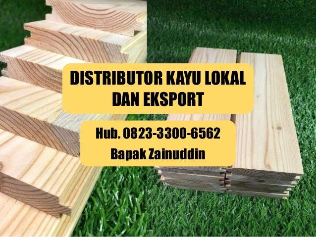 Hub 0823 3300 6562 Wa Kayu Pinus Sonokeling Pekanbaru Pontianak S
