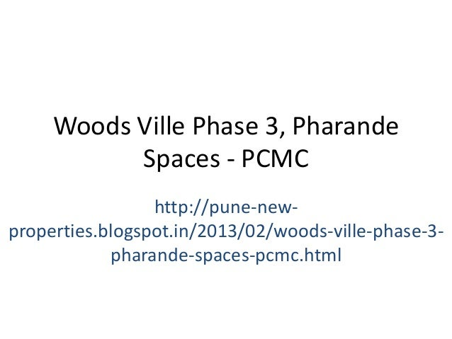 Woods Ville Phase 3, Pharande           Spaces - PCMC                 http://pune-new-properties.blogspot.in/2013/02/woods...