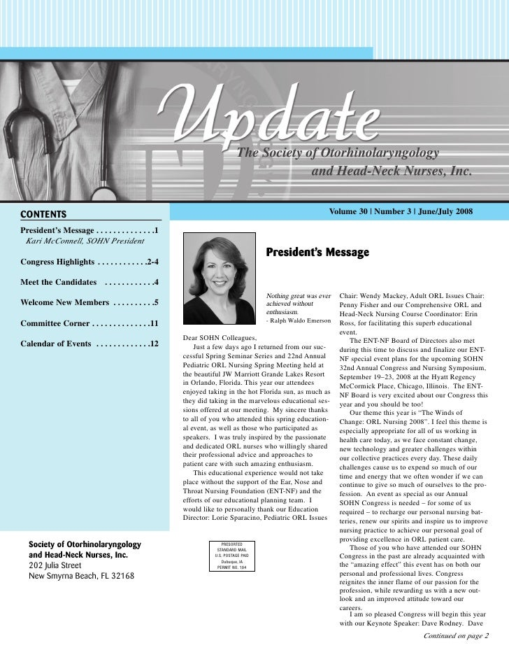 Volume 30 | Number 3 | June/July 2008 CONTENTS President's Message . . . . . . . . . . . . . .1  Kari McConnell, SOHN Pres...