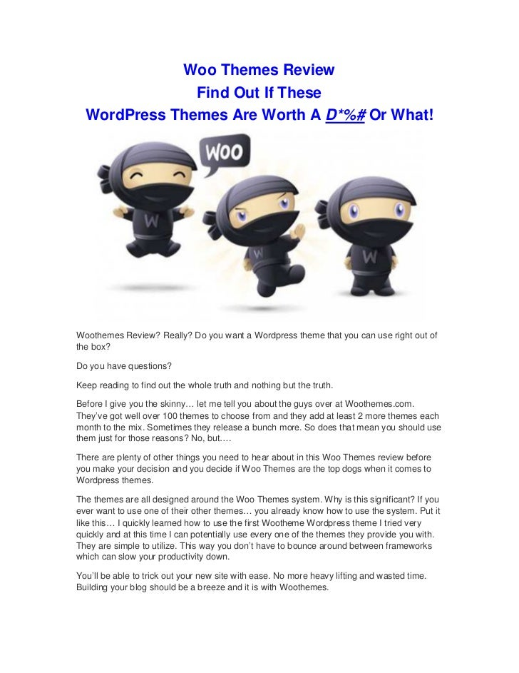Woo Themes Review               Find Out If These  WordPress Themes Are Worth A D*%# Or What!Woothemes Review? Really? Do ...
