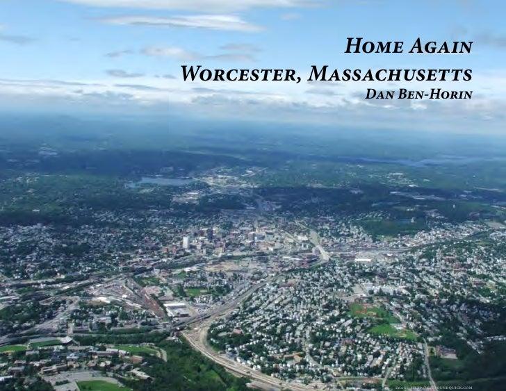 Home AgainWorcester, Massachusetts               Dan Ben-Horin                  image: http://getfoundquick.com