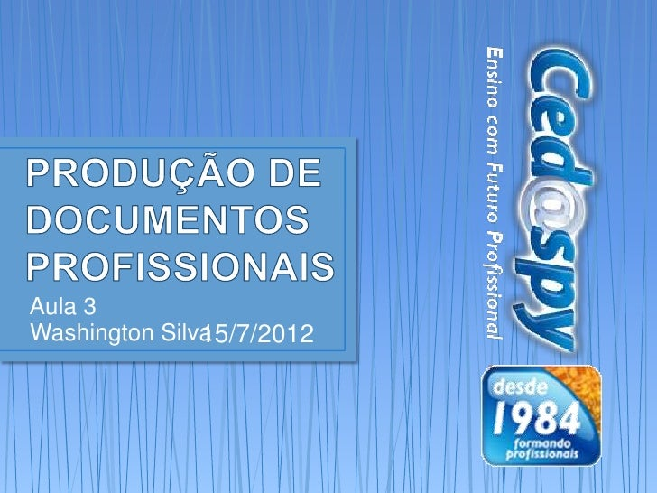 Aula 3Washington Silva 5/7/2012               1