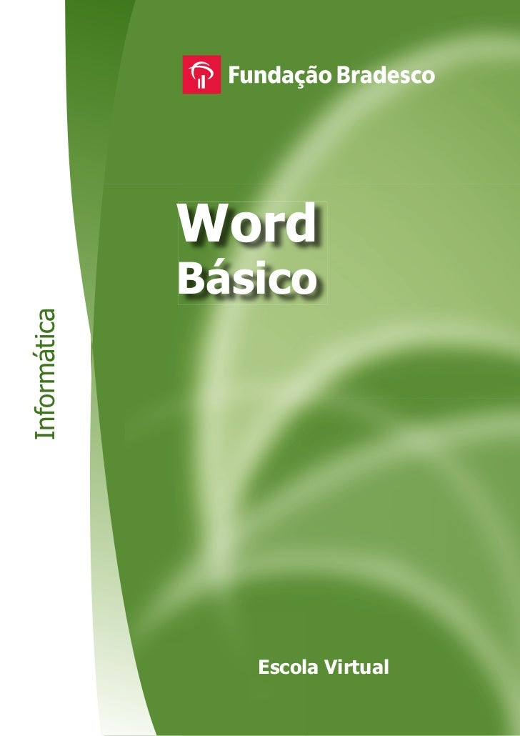 Word              BásicoInformática                 Escola Virtual