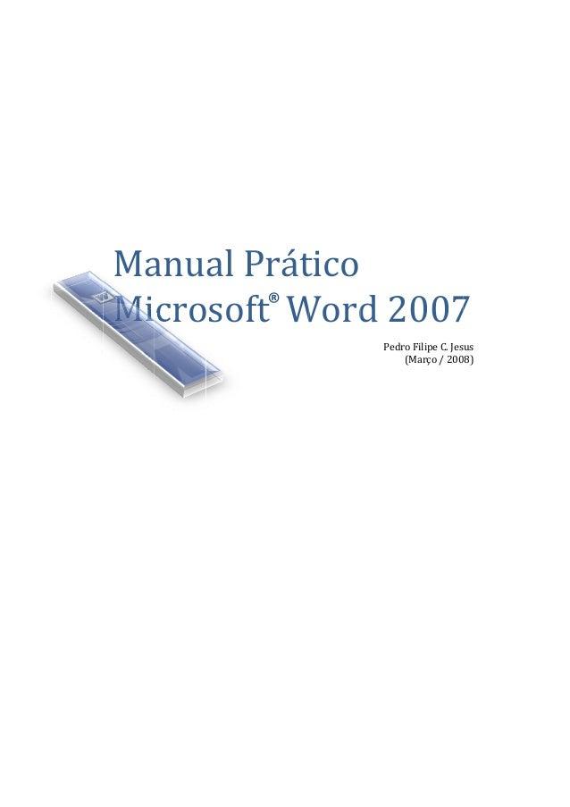 MaMianucroalPsoftPrátftW®ticoWordd20Pedro(M007FilipeC.JesMarço/2007us08)