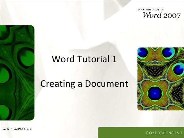 Word Tutorial 1 Creating a Document  COMPREHENSIVE