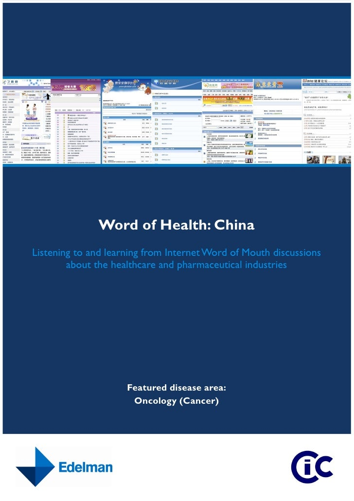 Word of Health: China Listening to and learning from Internet Word of Mouth discussions         about the healthcare and p...