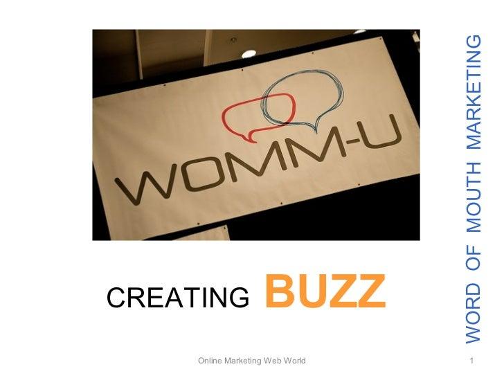 WORD OF MOUTH MARKETINGCREATING            BUZZ     Online Marketing Web World          1