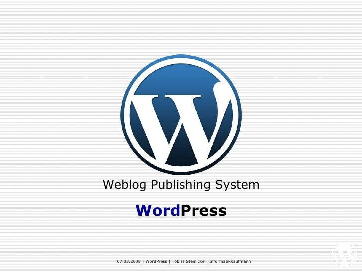 Weblog Publishing System Word Press