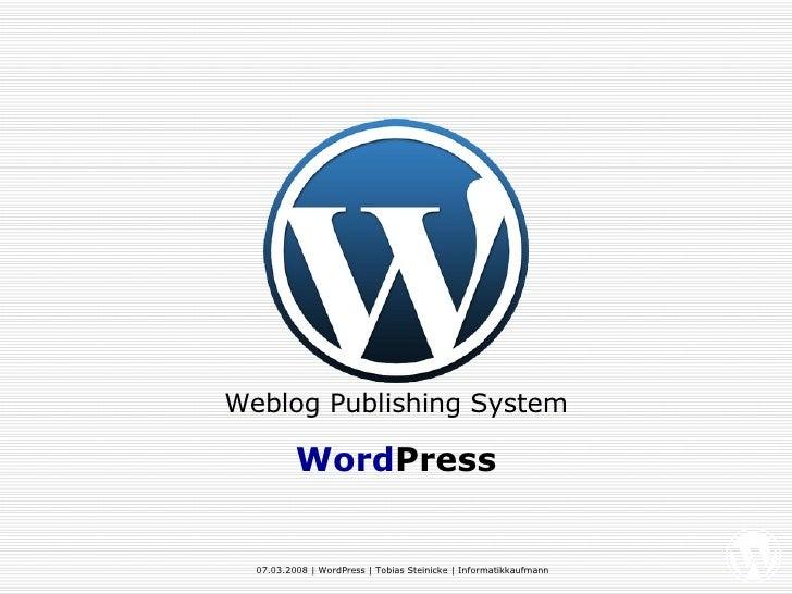 Weblog Publishing System Word Press