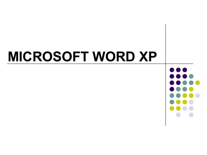 MICROSOFT WORD XP