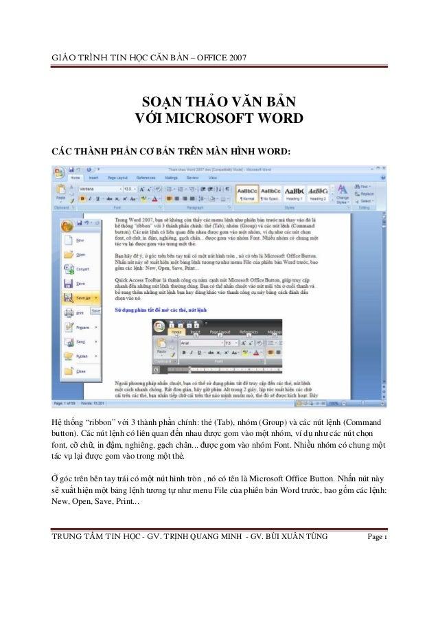 GIÁO TRÌNH TIN H C CĂN B N – OFFICE 2007 TRUNG TÂM TIN H C - GV. TR NH QUANG MINH - GV. BÙI XUÂN TÙNG Page 1 SO N TH O VĂN...