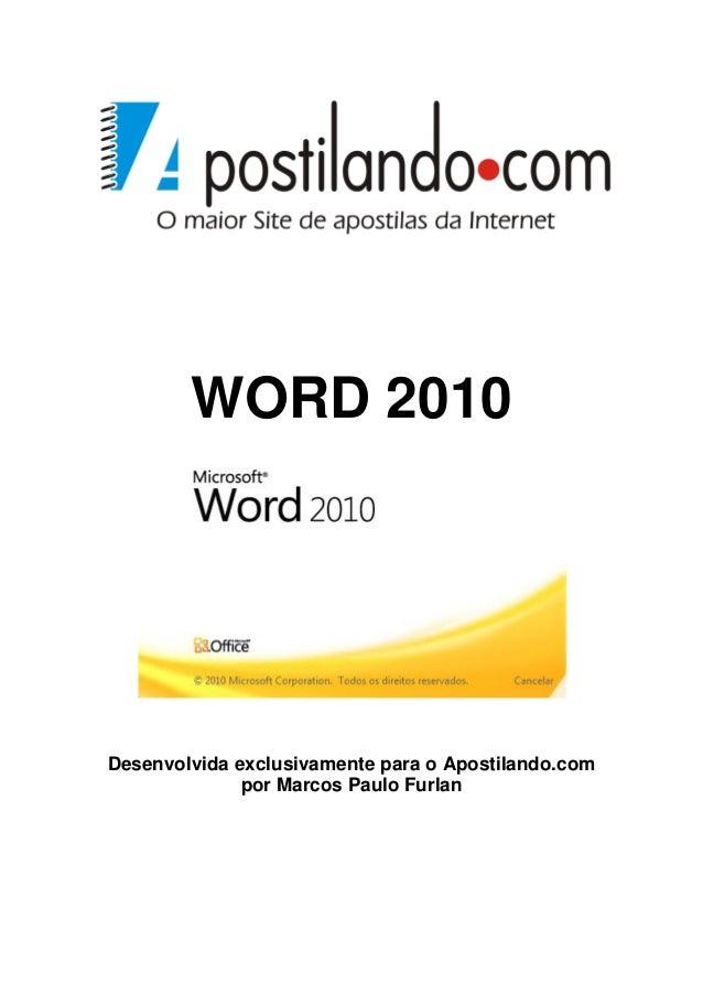 WORD 2010Desenvolvida exclusivamente para o Apostilando.com              por Marcos Paulo Furlan