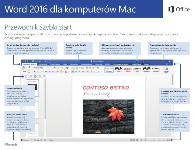Word 2016 dla komputerów Mac Przewodnik Szybki start Ta nowa wersja programu Word została zaprojektowana z myślą o kompute...