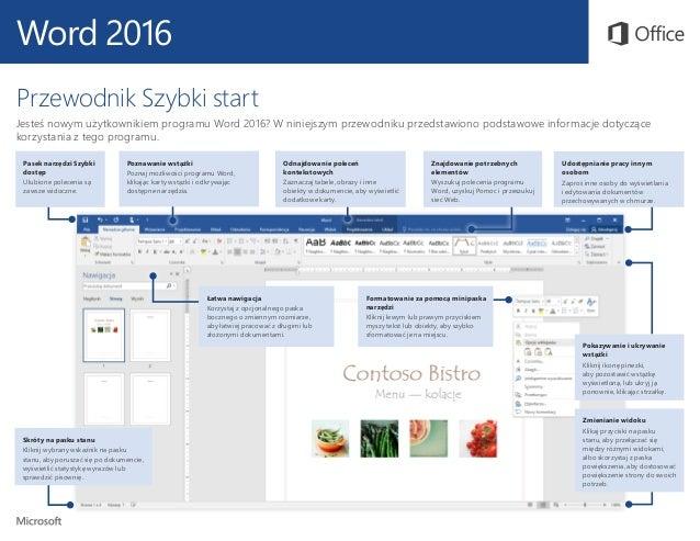 Word 2016 Przewodnik Szybki start Jesteś nowym użytkownikiem programu Word 2016? W niniejszym przewodniku przedstawiono po...