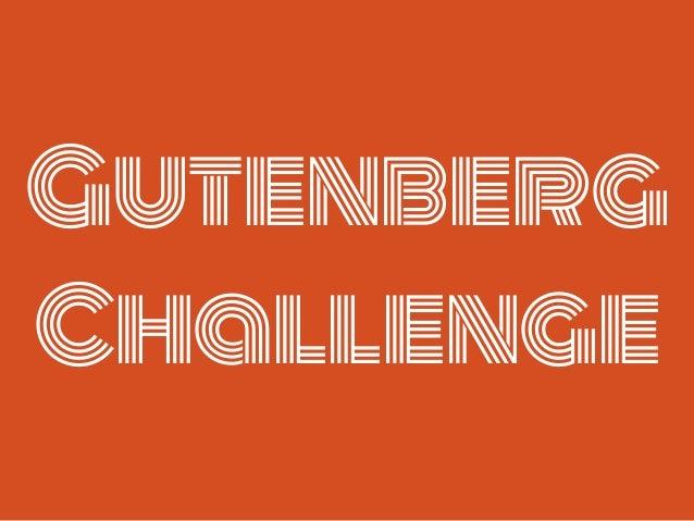 Gutenberg Challenge