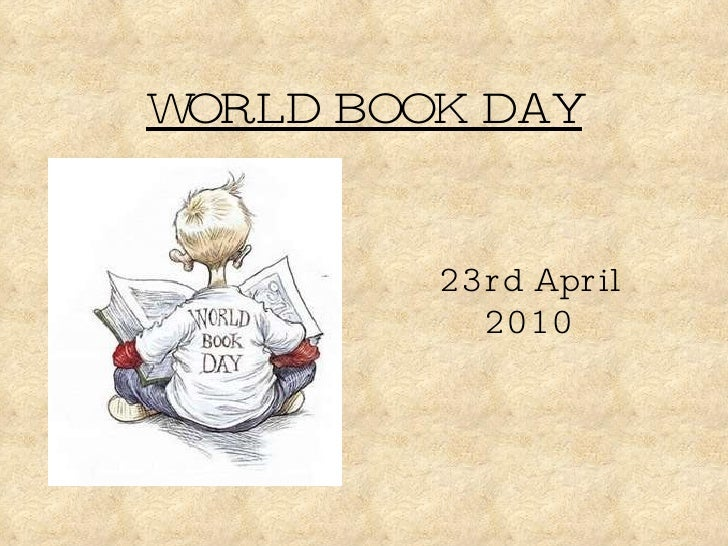 WORLD BOOK DAY 23rd April 2010