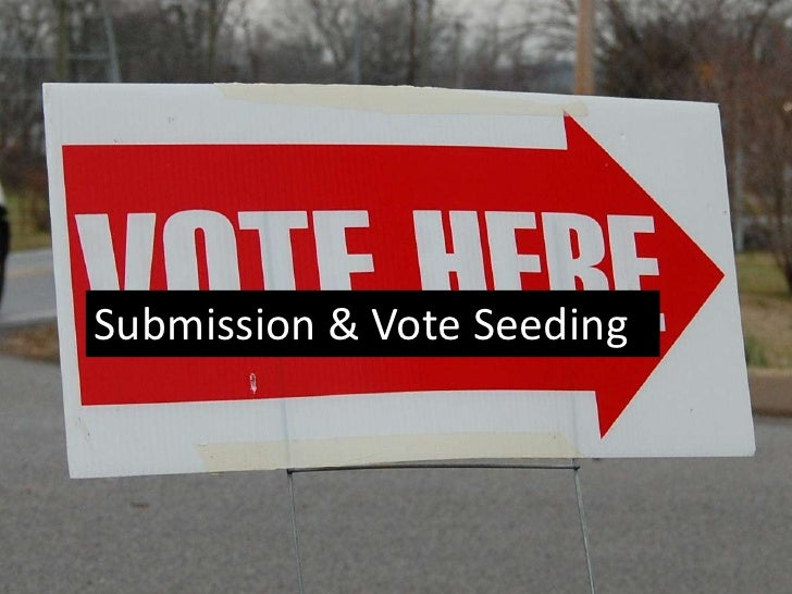 Submission & Vote Seeding
