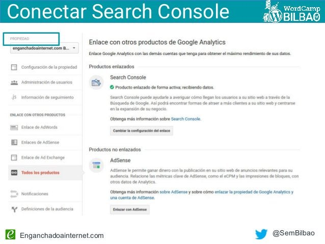 Enganchadoainternet.com @SemBilbao Conectar Search Console
