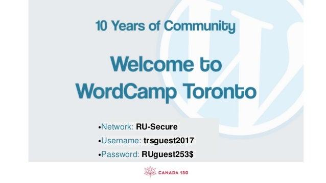 •Network: RU-Secure •Username: trsguest2017 •Password: RUguest253$